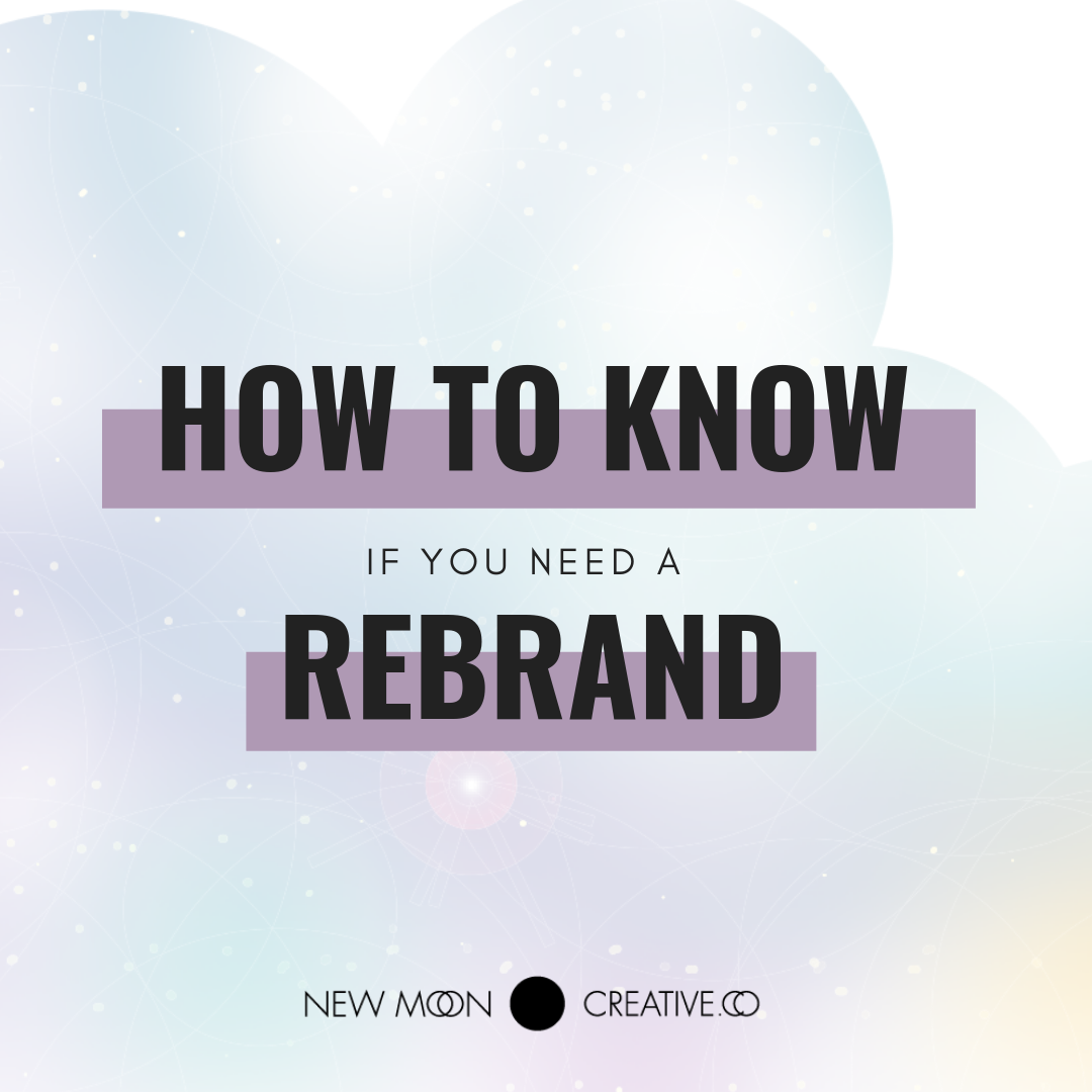 How to know if you need a rebrand