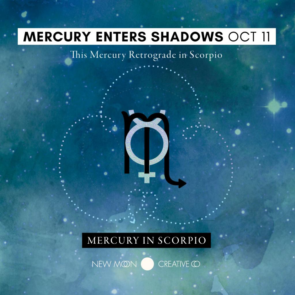Mercury Enters Shadows October 11