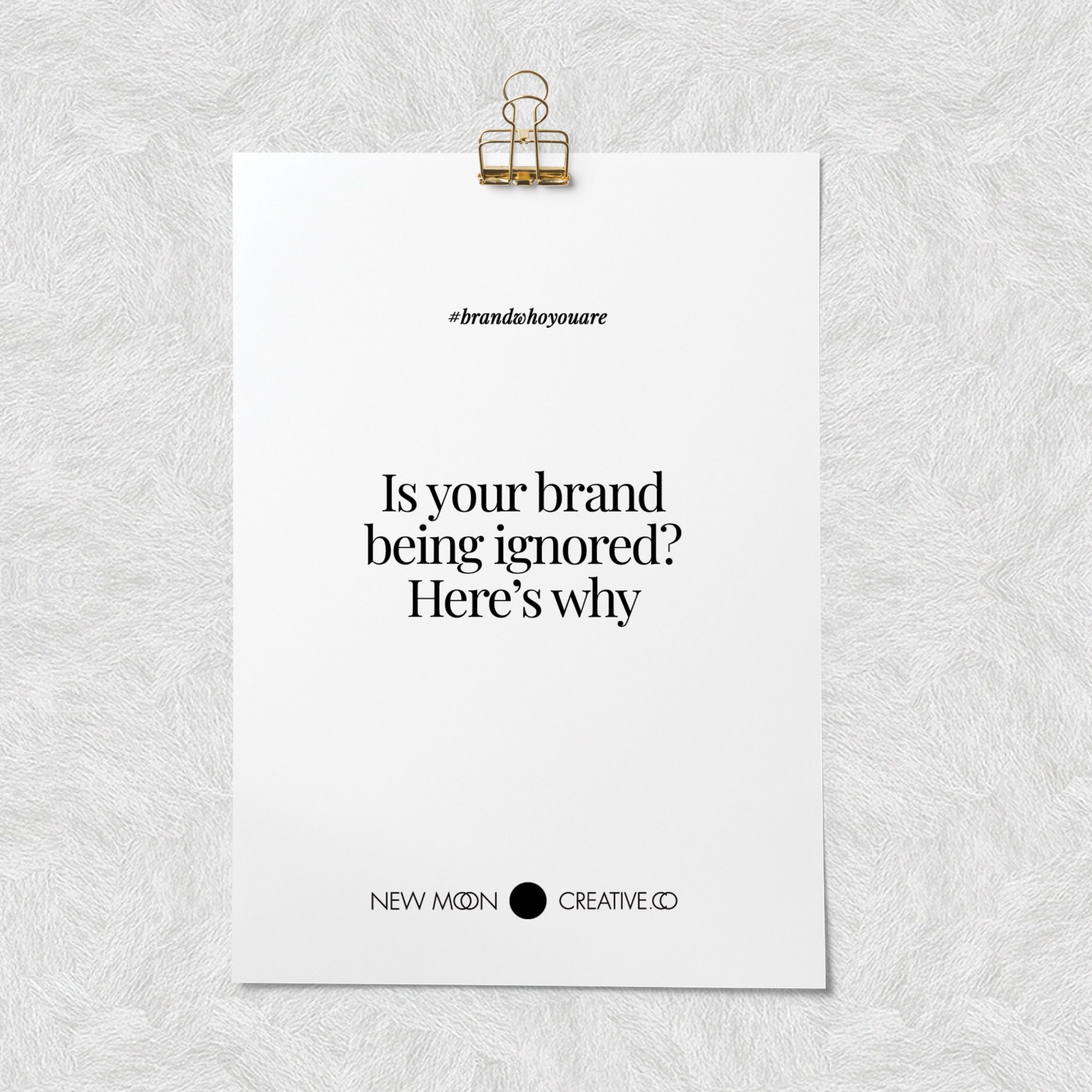 Is your brand being ignored? Here's why