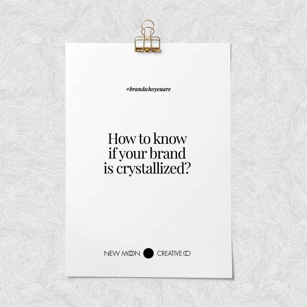 How to know if your brand is crystallized 💎