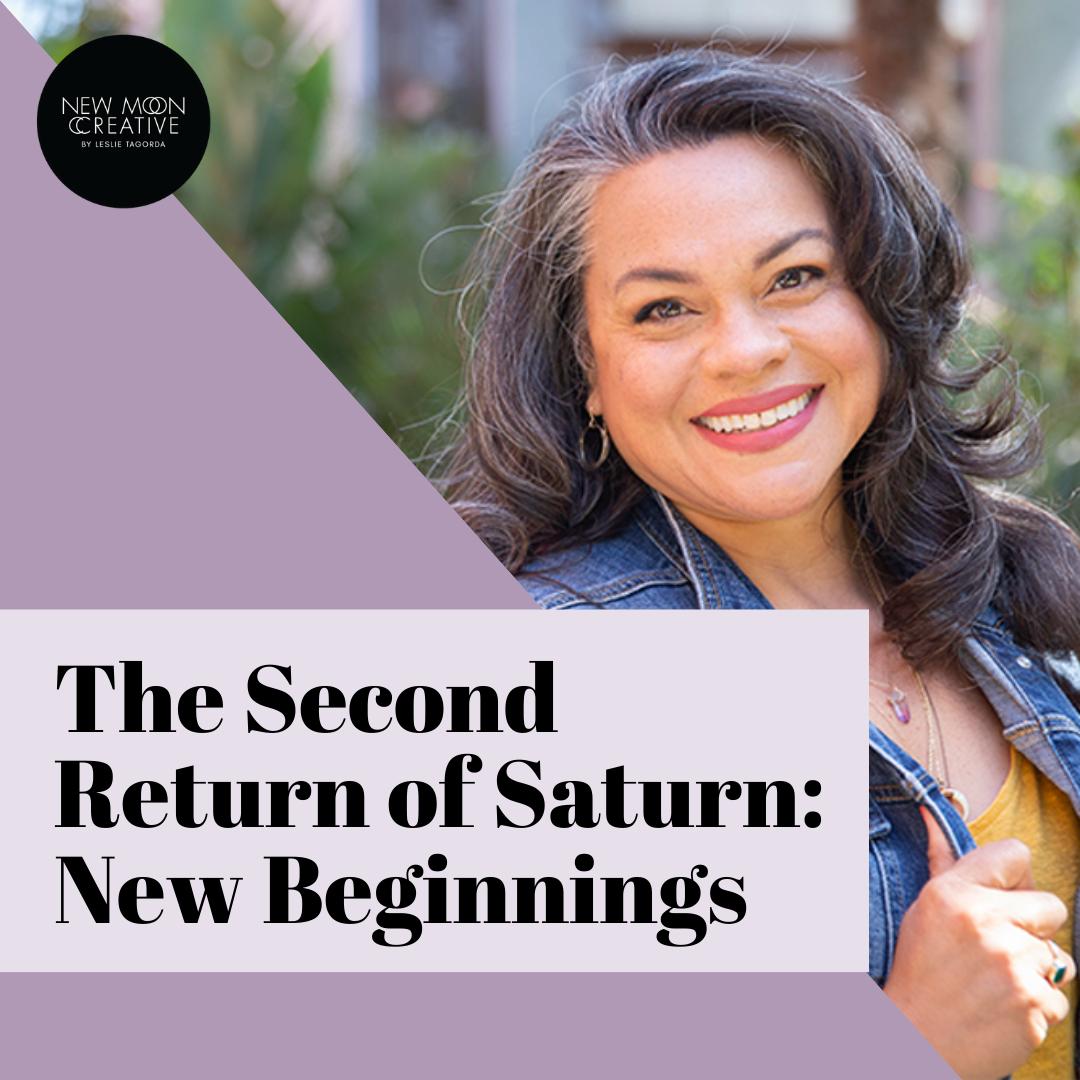 The Second Return of Saturn: New Beginnings