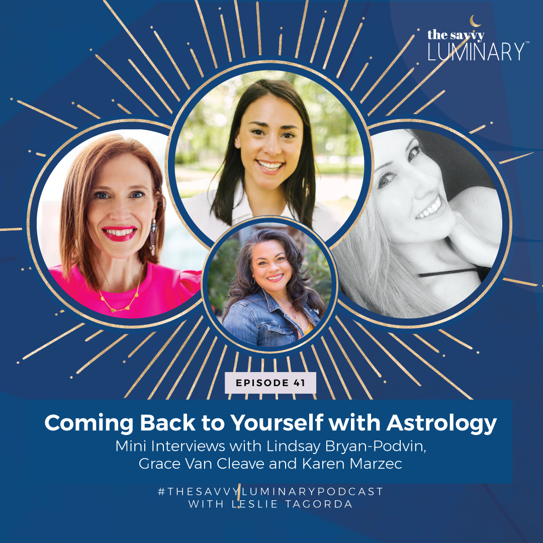Episode 41: Coming Back to Yourself with Astrology