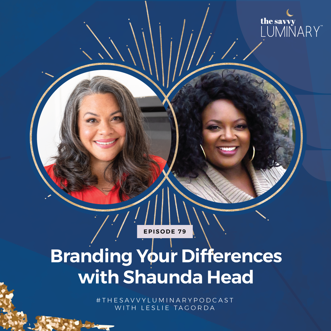 Episode 79: Branding Your Differences with Shaunda Head
