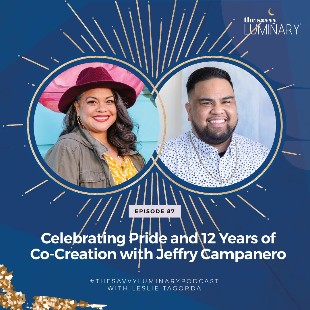 Episode 87: Celebrating Pride and 12 Years of Co-Creation with Jeffry Campanero
