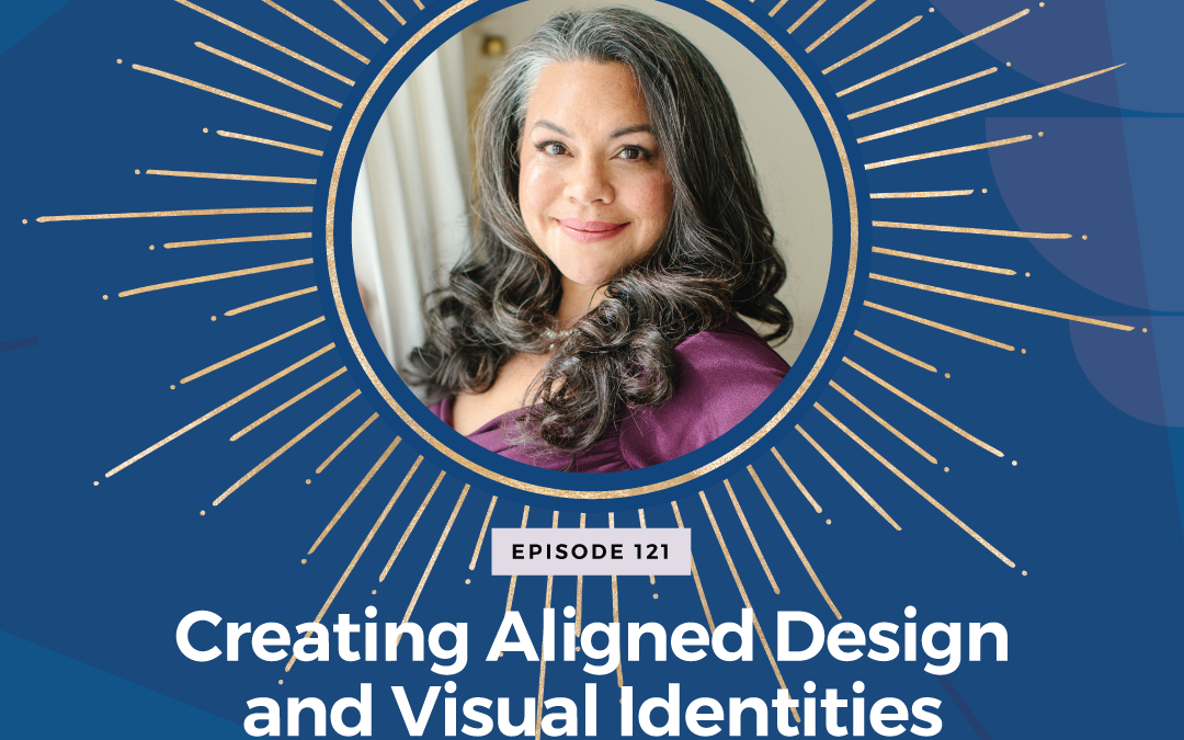 Episode 121: Creating Aligned Design and Visual Identities Using Astrology